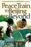 Peace Train to Beijing, Beth Glick-Rieman, 1896836151
