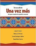 UNA VEZ MAS C2009 STUDENT EDITION (SOFTCOVER) [Spiral-bound] [2007] (Author) PRENTICE HALL