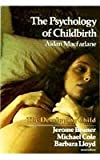 The Psychology of Childbirth, Aidan Macfarlane, 0674721063
