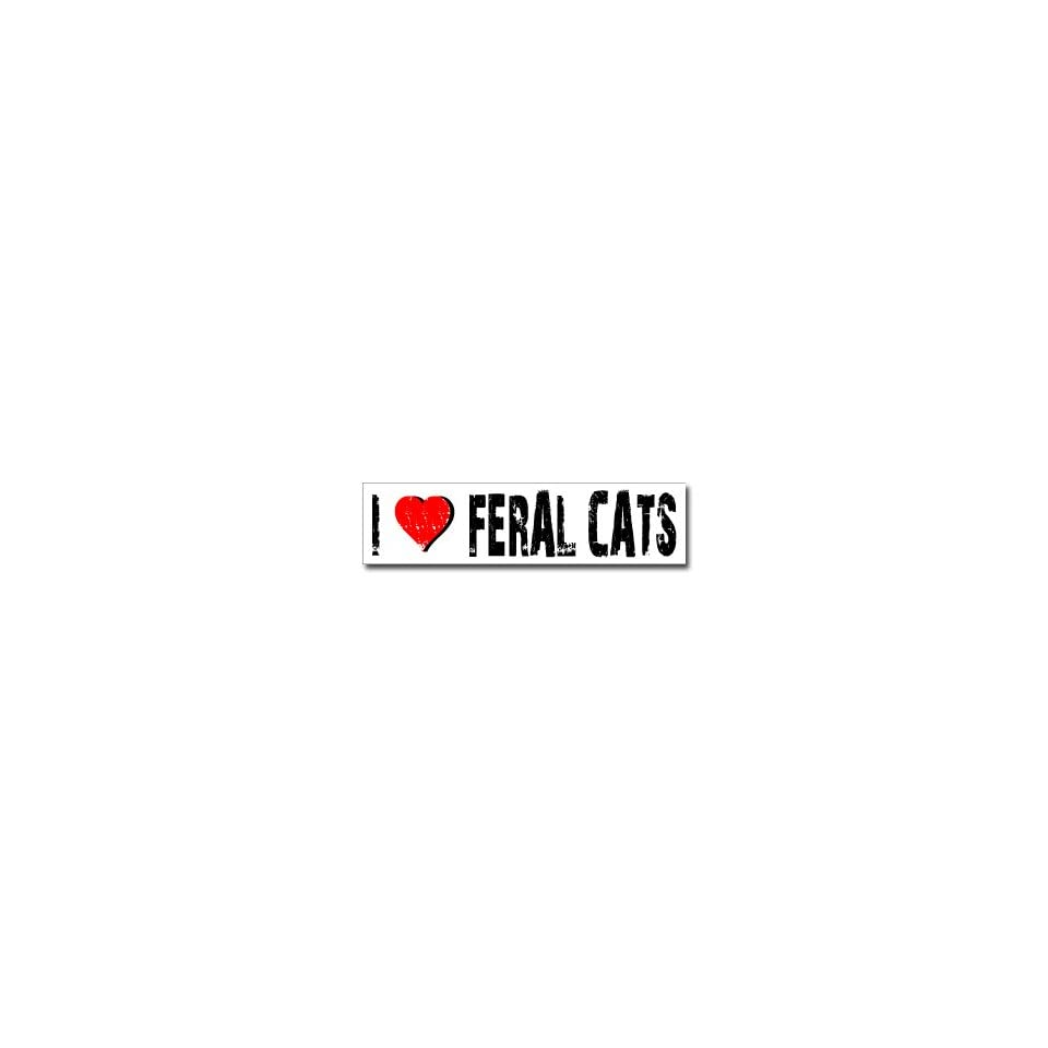 I Love Feral Cats   Window Bumper Sticker