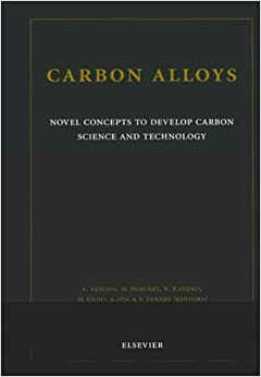 Carbon Alloys: Novel Concepts to Develop Carbon Science and Technology