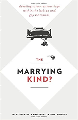 The Marrying Kind?: Amazon.es: Mary Bernstein, Verta Taylor ...