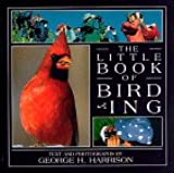 The Little Book of Birding