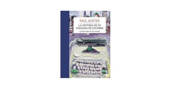 La Historia De Mi Máquina De Escribir: PAUL AUSTER: 9789875805644: Amazon.com: Books
