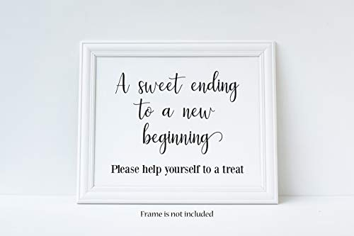 A Sweet Ending to A New Beginning, Please Help Yourself To A Treat, Graduation Sign, Party Sign, Wedding Sign, Glossy 8x10 Sign, Frame is NOT included ()