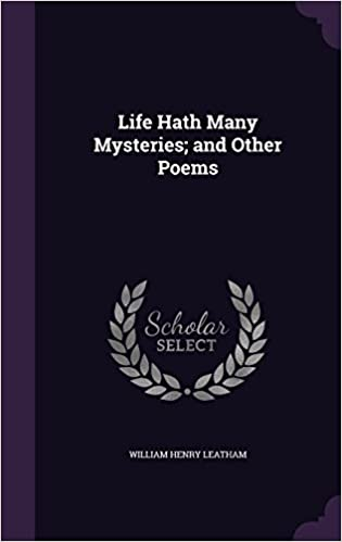 Life Hath Many Mysteries: and Other Poems