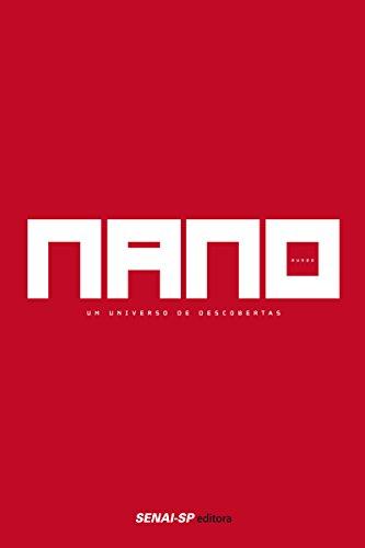 Nanomundo: Um universo de descobertas (Ciência e Tecnologia)