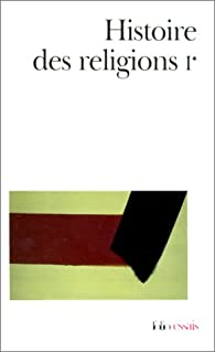 Histoire des religions, Tome I, volume 1 par Henri-Charles Puech
