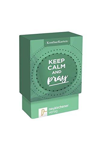 KostbarKarten  Keep Calm And Pray