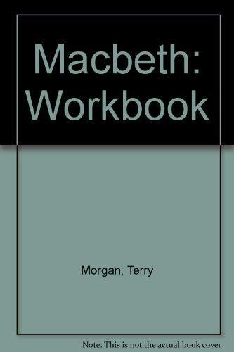 Workbook - Macbeth Morgan