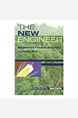 The New Engineer: Management and Professional Responsibility in a Changing World