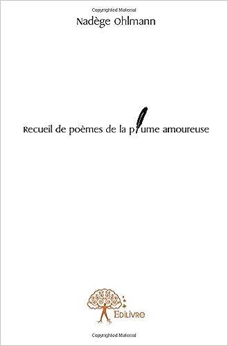 Recueil De Poèmes De La Plume Amoureuse Amazones Nadège