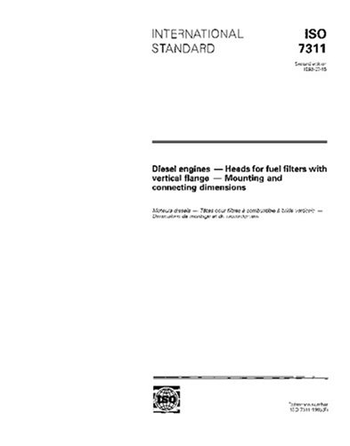 Standard Flange Dimensions - ISO 7311:1993, Diesel engines - Heads for fuel filters with vertical flange - Mounting and connecting dimensions