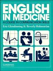 English in Medicine, Eric H. Glendinning and Beverly Holmström, 0521311659