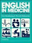 English in Medicine, Eric H. Glendinning and Beverly Holmström, 0521311659