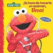 Es Hora de Hacerte un Examen, Elmo! (Spanish Edition) PDF