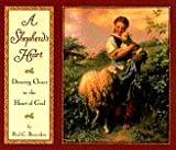 img - for A Shepherd's Heart: Drawing Near to the Heart of God book / textbook / text book