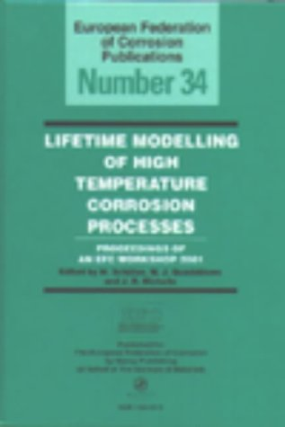 Lifetime Modelling of High Temperature Corrosion Processes EFC 34 (European Federation of Corrosion Publications)