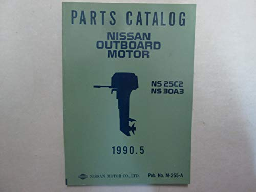 1990 Parts Catalog Nissan Outboard Motor NS 25C2 NS 30A3 Parts Catalog ***