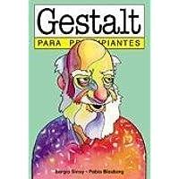Gestalt para principiantes / Gestalt for Beginners