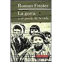 La Gorra o el Precio de la Vida (Spanish) Hardcover – 1999