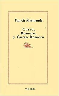 Curro, Romero, y Curro Romero par Francis Marmande