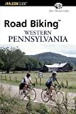 Road Biking™ Western Pennsylvania (Road Biking Series)