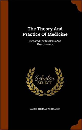 Book The Theory And Practice Of Medicine: Prepared For Students And Practitioners