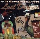 The New Orleans Vocal Groups: Lost Dreams