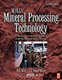 img - for Wills Mineral Processing Technology Introduction to the Practical Aspects of Ore Treatment & Mineral Recovery, 7TH EDITION book / textbook / text book
