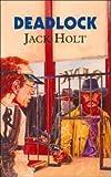 Deadlock, Jack Holt, 1842623028