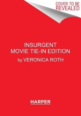 By Veronica Roth - Insurgent Movie Tie-in Edition (Divergent Series) (Mti Rep) (2015-03-04) [Paperback] ebook