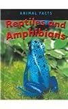 Reptiles and Amphibians, Heather C. Hudak, 1590362047