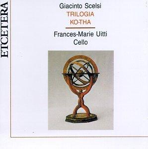 Giacinto Scelsi: Trilogia / Ko-Tha