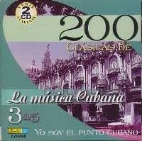200 Clasicas de la musica Cubana - YO SOY EL PUNTO CUBANO