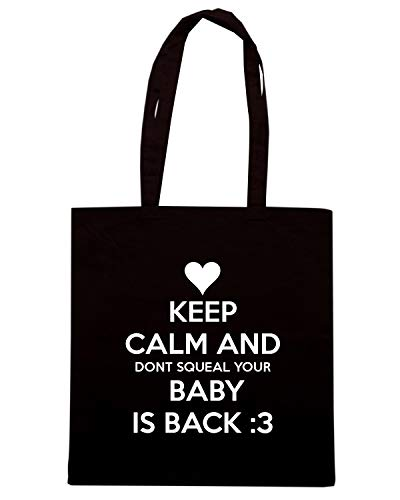 AND DONT BACK Shopper Shirt BABY CALM YPUR Borsa SQUEAL TKC2475 IS Nera KEEP Speed q10w8HU
