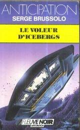Le voleur d'icebergs par Serge Brussolo