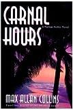 Carnal Hours: A Nathan Heller Novel