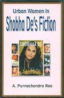 Urban Women in Shobha De's Fiction
