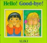 Hello! Good-Bye!, Aliki, 0688143342
