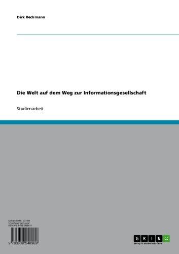 die-welt-auf-dem-weg-zur-informationsgesellschaft-german-edition