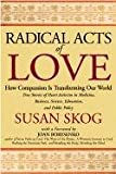 Radical Acts of Love, Susan Skog, 156838730X