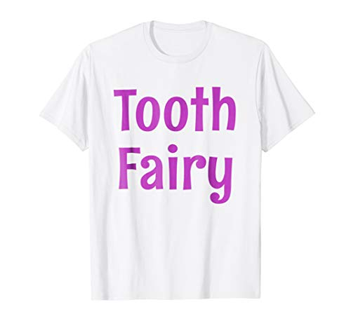 Tooth Fairy T-Shirt Tooth Fairy Dentist Costume -