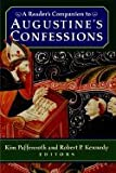 img - for Reader's Companion to Augustine's Confessions (03) by (editor), Kim Paffenroth - Kennedy, Robert Peter [Paperback (2003)] book / textbook / text book