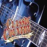 Classic Country: 1980-1984