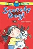 Scaredy Dog!, Andy Ellis, 0753460289