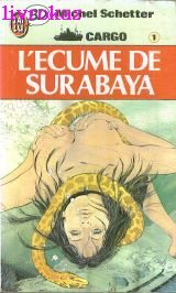 L'écume de Surabaya