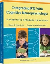 Integrating RTI with Cognitive Neuropsychology A Scientific Approach to Reading