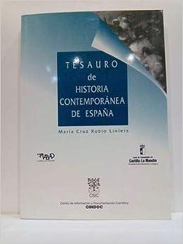 Tesauro de historia contemporánea de España: Amazon.es: Rubio ...