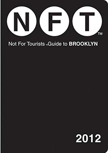 Not For Tourists Guide to Brooklyn: 2012